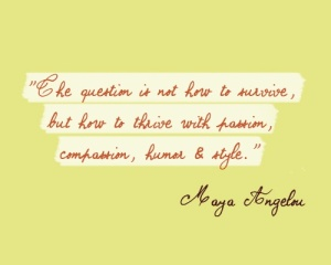 living-with-passion-and-purpose-quote-maya-angelou