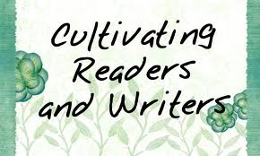 cultivating readers and writerss