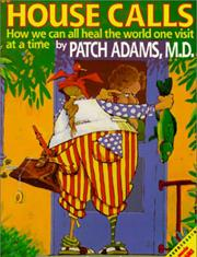 Patch adams house-calls