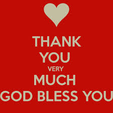 god bless you and thank you