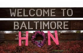 welcome to baltimore hon