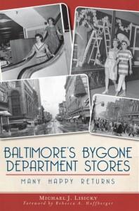 baltimores bygone dept stores