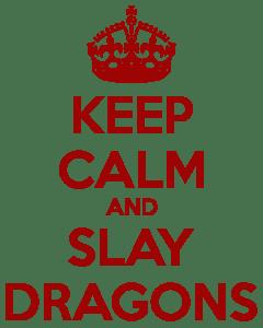 keep-calm-and-slay-dragons2-240x300