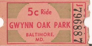 Gwynn oak park ticket