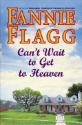 fanny flagg cant wait to get to heaven